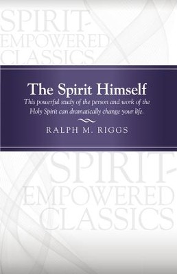 The Spirit Himself - eBook  -     By: Ralph Riggs