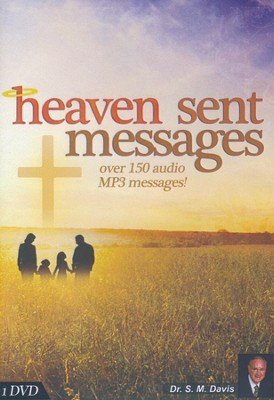 Heaven Sent Messages: 150 Messages by Dr. SM Davis & others on DVD   -     By: Dr. S.M. Davis