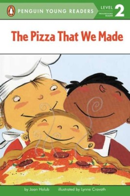 The Pizza That We Made, Level 2 - Progressing Reader   -     By: Joan Holub