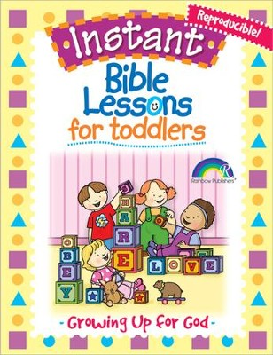 Download: Instant Bible Lessons for Toddlers - Growing Up for God - PDF  Download [Download]