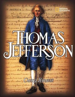 Thomas Jefferson  -     By: Cheryl Harness