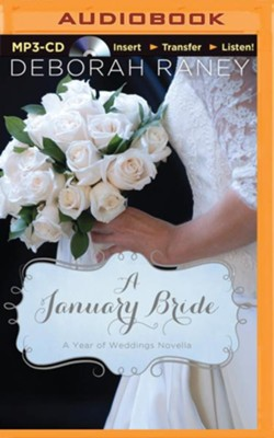 A January Bride - unabridged audio book on CD  -     Narrated By: Kristy Ragland     By: Deborah Raney