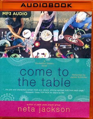 #2: Come to the Table, SouledOut Sisters - unabridged audio book on MP3-CD  -     Narrated By: Jackie Schlicher     By: Neta Jackson