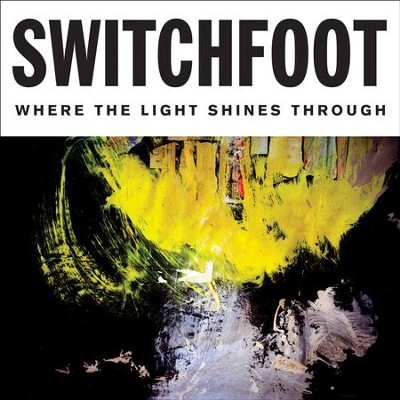 Where the Light Shines Through, Vinyl LP    -     By: Switchfoot