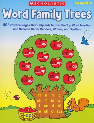 Word Family Trees: 50+ Practice Pages That Help Kids Master the Top Word Families and Become Better Readers, Writers, and Spellers  -     By: Scholastic Teaching Resources
