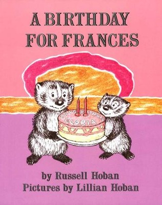 A Birthday for Frances   -     By: Russell Hoban