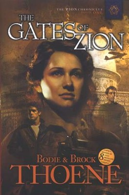 The Gates of Zion, Zion Chronicles Series #1    -     By: Brock Thoene, Bodie Thoene