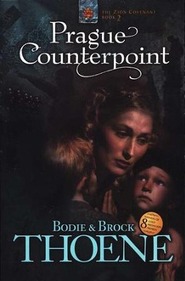 Prague Counterpoint, Zion Covenant Series #2   -     By: Bodie Thoene, Brock Thoene