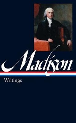 Writings, Vol. 109     -     By: James Madison