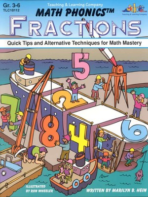 Math Phonics&#8482 Fractions: Quick Tips and Alternative  Techniques for Math Mastery, Grades 3-6  -