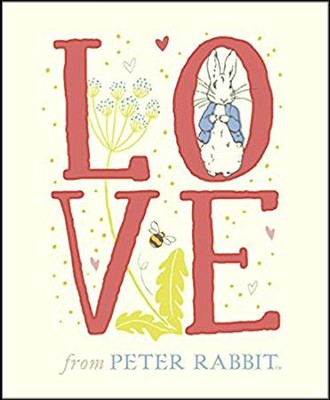 Love from Peter Rabbit  -     By: Beatrix Potter