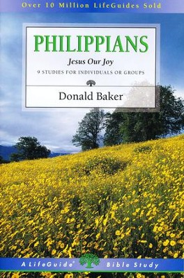 Philippians: Jesus Our Joy-Revised, LifeGuide Scripture Studies  -     By: Donald Baker