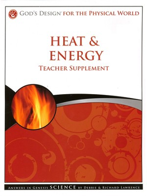 Teacher Supplement, Heat & Energy: God's Design Series   -     By: Debbie Lawrence, Richard Lawrence