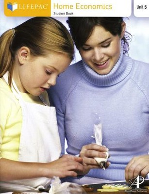Family & Consumer Science Lifepac 5: The Clothes You   Sew  -