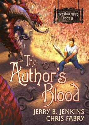 The Wormling Series #5: The Author's Blood   -     By: Jerry B. Jenkins, Chris Fabry