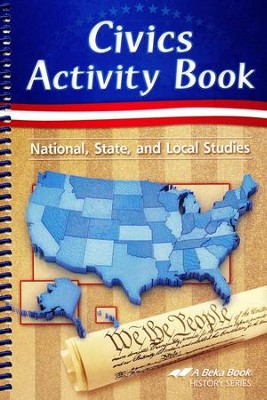 Abeka Civics Activity Book: National, State & Local Studies--Updated Edition  -