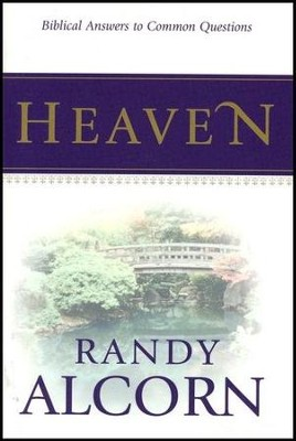 Heaven: Biblical Answers to Common Questions (Booklet)  -     By: Randy Alcorn