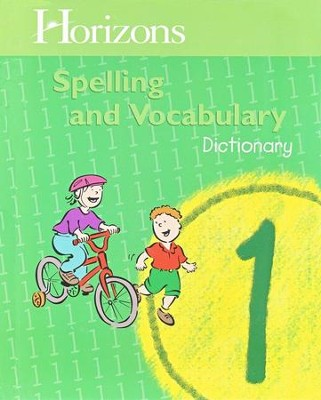 Horizons Spelling & Vocabulary 1, Dictionary   -