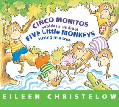 Cinco Monitos Subidos a un Árbol, Five Little Monkeys Sitting in a Tree  -     By: Eileen Christelow