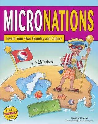 Micronations   -     By: Kathy Ceceri