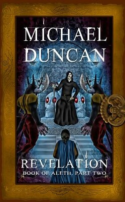 Revelation: Book of Aleth, Part Two - eBook  -     By: Michael Duncan