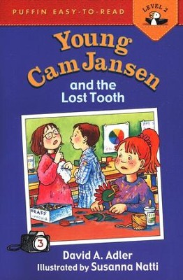 Young Cam Jansen and the Lost Tooth   -     By: David A. Adler     Illustrated By: Susanna Natti