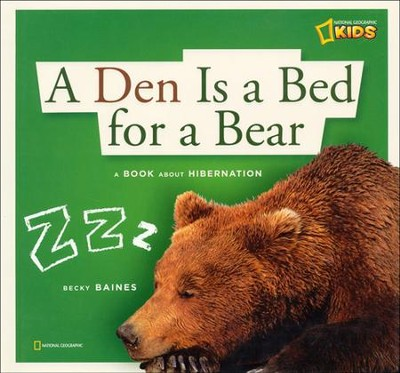 ZigZag: A Den Is a Bed for a Bear  -     By: Becky Baines