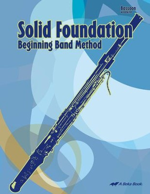 Solid Foundation Beginning Band Method: Bassoon   -