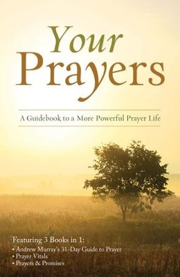 Your Prayers: A Guidebook to a More Powerful Prayer Life - eBook  -     By: Tracy Sumner, Andrew Murray, Toni Sortor