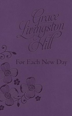 For Each New Day - eBook   -     By: Grace Livingston Hill