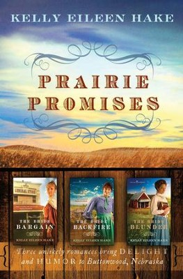 Prairie Promises - eBook  -     By: Kelly Eileen Hake