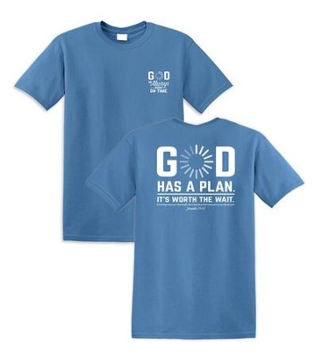 God Has A Plan. It's Worth the Wait Shirt, Blue, Large  -