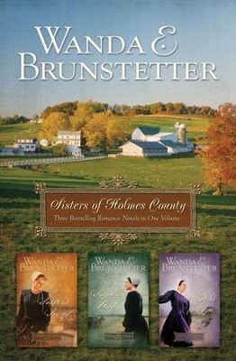 Sisters of Holmes County Omnibus - eBook  -     By: Wanda E. Brunstetter