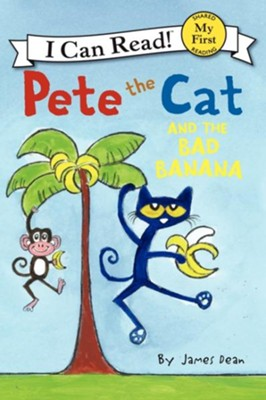 Pete the Cat and the Bad Banana  -     By: James Dean     Illustrated By: James Dean
