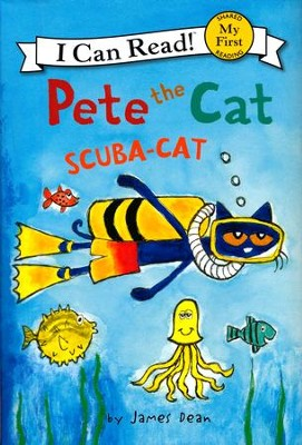 Pete the Cat: Scuba-Cat, hardcover  -     By: James Dean     Illustrated By: James Dean