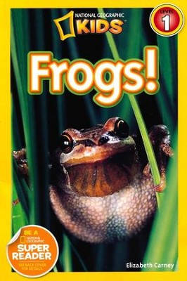 National Geographic Readers: Frogs!  -     By: Elizabeth Carney