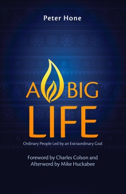 A Big Life: Ordinary People Led by an Extraordinary God - eBook  -     By: Peter Hone