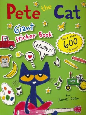 Pete the Cat Giant Sticker Book  -     By: James Dean     Illustrated By: James Dean