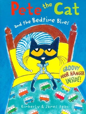 Pete the Cat and the Bedtime Blues   -     By: James Dean, Kimberly Dean     Illustrated By: James Dean