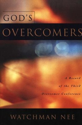 God's Overcomers   -     By: Watchman Nee