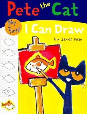 Pete the Cat: My First I Can Draw  -     By: James Dean