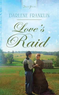 Love's Raid - eBook  -     By: Darlene Franklin