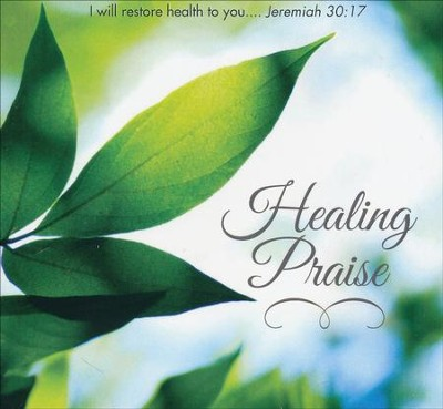 Healing Praise CD: From the Copeland Ministries  -