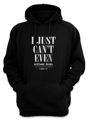 I Just Can't Even, Hooded Sweatshirt, Black, Large  -