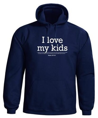 I Love My Kids, Hooded Sweatshirt, Navy, Large  -