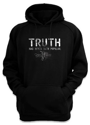 Truth Has Never Been Popular, Hooded Sweatshirt, Black, Small  -