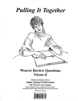 Pulling It Together, Weaver Review Questions Volume II   -