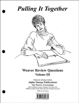 Pulling It Together, Weaver Review Questions Volume III   -