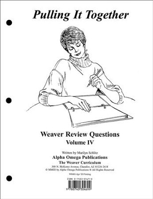 Pulling It Together, Weaver Review Questions Volume IV   -