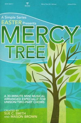 Mercy Tree, Choral Book   -     By: Sue C. Smith, Mason Brown